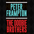 Peter Frampton and the Doobie Brothers
