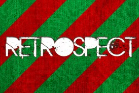 Word For The Weekend: RETROSPECT