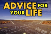 Advice For Your Life