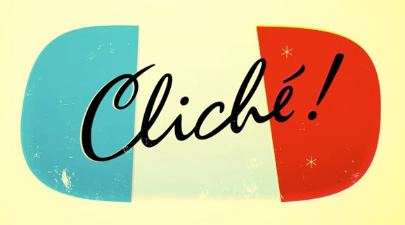 Word For The Weekend: CLICHE
