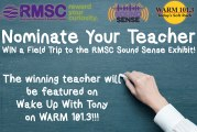 Nominate Your Teacher | WIN a RMSC Field Trip!