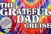 The Grateful DAD Cruise