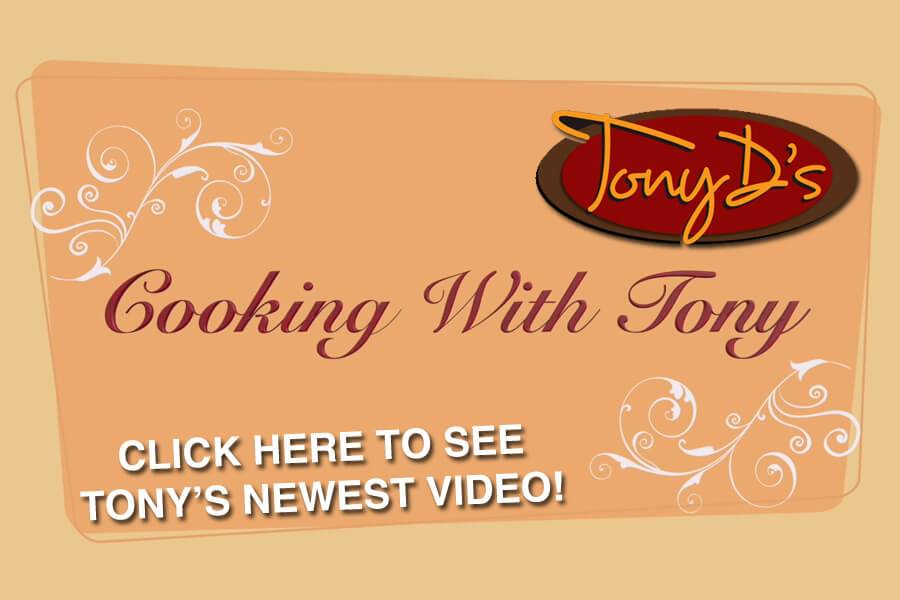 Cooking With Tony